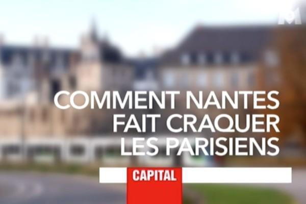 Nantes à l'honneur dans l'émission capital sur M6